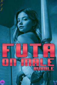 Futa on Male Bundle K T J