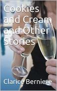 Cookies and Cream and Other Stories