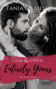 Liam & Gwen - Entirely Yours