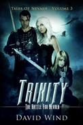Trinity: The Battle For Nevaeh