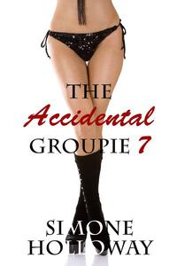 The Accidental Groupie 7