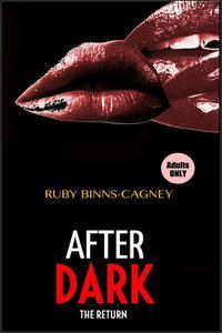After Dark the Return