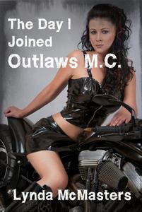 (the day I joined) Outlaws M.C. (leather gangbang biker erotica)