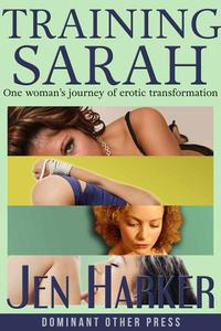 Training Sarah (BDSM erotic romance collection)