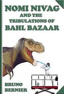 Nomi Nivag and the Tribulations of Bahl Bazaar