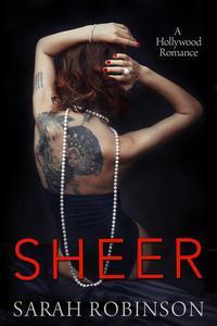 Sheer: A Hollywood Romance