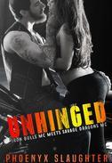 Unhinged (Iron Bulls MC meets Savage Dragons MC)