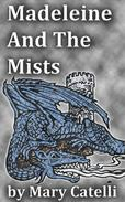 Madeleine and the Mists