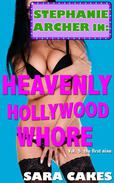 Heavenly Hollywood Whore (Nine Erotica Short Stories – Collection)