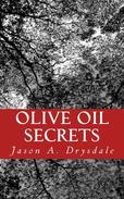 Olive Oil Secrets