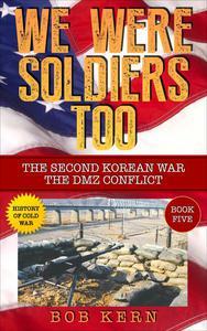 The Second Korean War; The DMZ Conflict