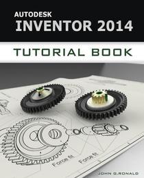 Autodesk Inventor 2014 Tutorial Book
