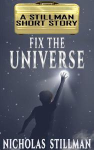 Fix the Universe