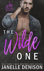 The Wilde One (A Wilde Series Novel)