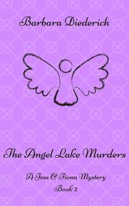The Angel Lake Murders