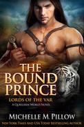 The Bound Prince: Cat-Shifter Romance