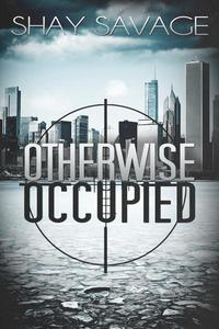 Otherwise Occupied