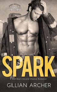 Spark: A Bad Boy's Second Chance Romance