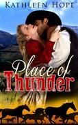 Historical Romance: Place of Thunder