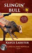Slingin'  Bull