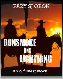 Gunsmoke and Lightning: An Old West Story