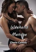 Weekend Menage
