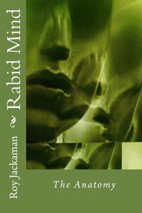 Rabid Mind - The Anatomy