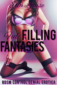 Fulfilling Fantasies