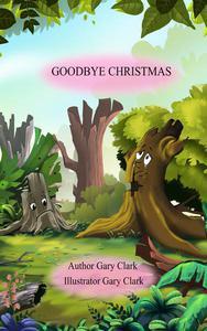Goodbye Christmas