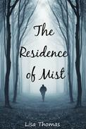 The Residence of Mist