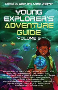 Young Explorer's Adventure Guide, Volume 5