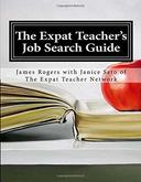 The Expat Teacher Job Search Guide 2nd Edition