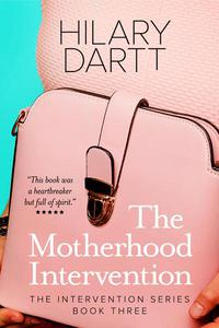 The Motherhood Intervention