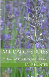 Mr. Darcy's Rules