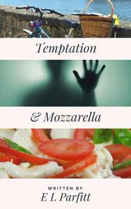 Temptation & Mozzarella