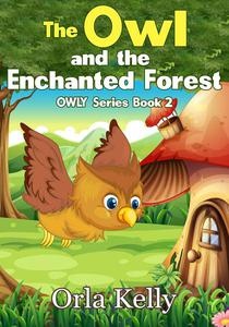 The Owl and the Enchanted Forest