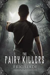 The Fairy Killers