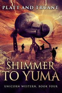 Shimmer to Yuma