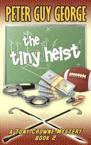 The Tiny Heist