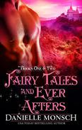 Fairy Tales and Ever Afters, Books One & Two