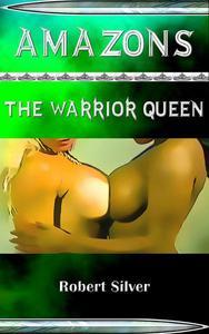 Amazons: The Warrior Queen