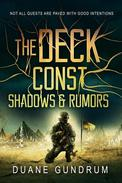The Deck Const: Shadows & Rumors