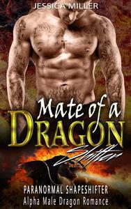 Mate of a  Dragon Shifter (Paranormal Shapeshifter Alpha Male Dragon Romance)