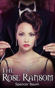 The Rose Ransom (Girls Wearing Black: Book Three)