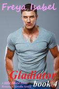 Gladiator : Book 4 (A BBW BDSM Erotic Romance Novella Series)