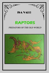 Raptors - Predators of the Old World