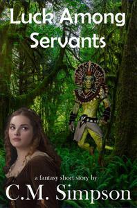 Luck Among Servants