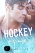 Hockey Is My Boyfriend, Part One