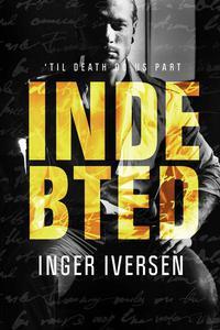 Indebted: 'Til Death Do Us Part