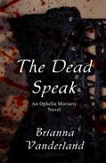 The Dead Speak